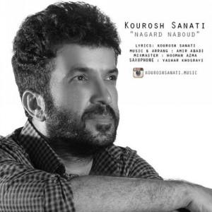 Kourosh Sanati Nagard Naboud 300x300 - دانلود آهنگ جدید کورش صنعتی به نام نگرد نبود