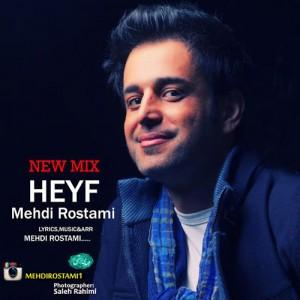 Mehdi Rostami Heyf Remix 300x300 - دانلود رمیکس جدید مهدی رستمی به نام حیف