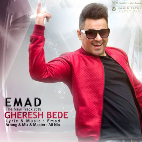 Emad - Gheresh Bede