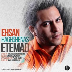 Ehsan Haghshenas Etemad 300x300 - دانلود آهنگ جدید احسان حق شناس به نام اعتماد