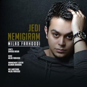 Milad Farhoodi Jedi Nemigiram 300x300 - دانلود آهنگ جدید میلاد فرهودی به نام جدی نمیگیرم