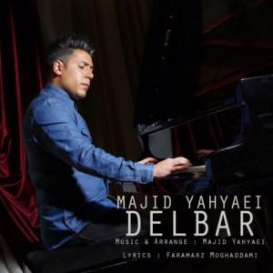 Majid Yahyaei Delbar 300x300 - دانلود آهنگ جدید مجید یحیایی به نام دلبر