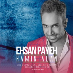 Ehsan Payeh Hamin Alan 300x300 - دانلود آهنگ جدید احسان پایه به نام همین الان