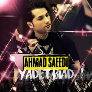 Ahmad Saeedi Yadet Biad 300x300 - دانلود آهنگ جدید احمد سعیدی به نام یادت بیاد