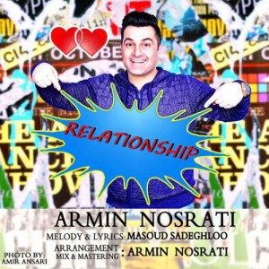 Armin Nosrati Relationship 300x300 - دانلود آهنگ جدید آرمین نصرتی به نام Relationship