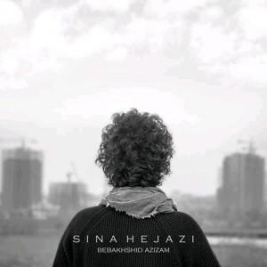 Sina Hejazi Bebakhshid Azizam 300x300 - دانلود آهنگ جدید سینا حجازی به نام ببخشید عزیزم