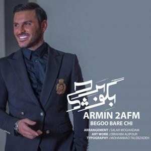 Armin 2AFM Begoo Bare Chi 300x300 - دانلود آهنگ جدید آرمین ۲AFM به نام بگو بر چی