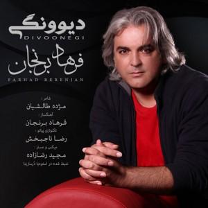 Farhad Berenjan Divoonegi 300x300 - دانلود آهنگ جدید فرهاد برنجان به نام دیوونگی