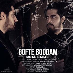 Milad Babaei Gofte Bodam 300x300 - دانلود آهنگ جدید میلاد بابایی به نام گفته بودم