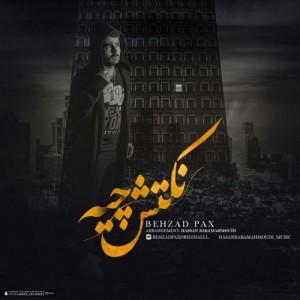 Behzad Pax Noktash Chiye 300x300 - دانلود آهنگ جدید بهزادپکس به نام نکتش چیه