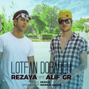 Rezaya Ft. Alif Gr Lotfan Dobareh 300x300 - دانلود آهنگ جدید رضایا به همراهی Alif Gr نام لطفا دوباره
