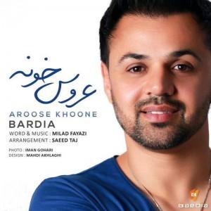 Bardia Aroose Khoone 300x300 - دانلود آهنگ جدید بردیا به نام عروس خونه