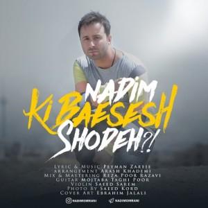 Nadim Ki Baesesh Shodeh 300x300 - کی باعثش شده از ندیم