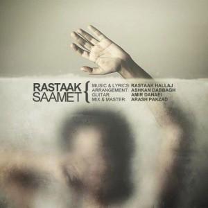 Rastaak Saamet 300x300 - دانلود آهنگ جدید رستاک به نام صامت