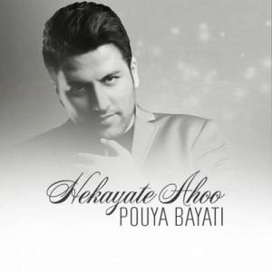 Pouya Bayati Hekayate Ahoo 300x300 - دانلود آهنگ جدید پویا بیاتی به نام حکایت آهو