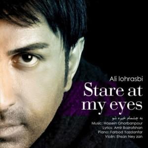 Ali Lohrasebi Be Cheshmam Khireh Sho 300x300 - دانلود آهنگ علی لهراسبی به نام به چشام خیره شو