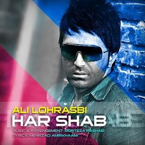 Ali Lohrasebi Har Shab 300x300 - دانلود آهنگ علی لهراسبی به نام هر شب
