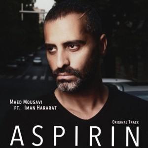 Maed Mousavi Ft. Iman Hararat Aspirin 300x300 - دانلود آهنگ جدید مائد موسوی به همراهی ایمان حرارت به نام آسپرین