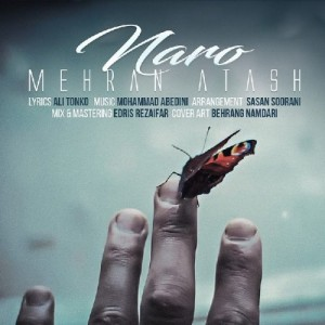 Mehran Atash Naro 300x300 - دانلود آهنگ جدید مهران آتش به نام نرو