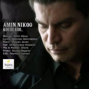 Amin Nikoo Koo Be Koo 300x300 - دانلود آهنگ جدید امین نیکو به نام کو به کو