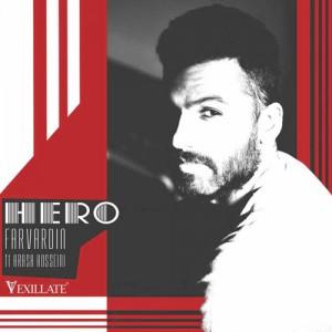 Farvardin Ft. Arash Hoseini Hero 300x300 - دانلود آهنگ جدید فروردین به همراهی آرش حسینی به نام قهرمان