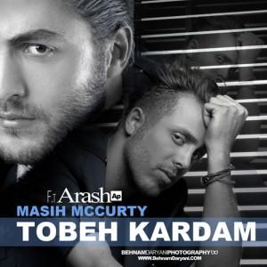 Masih Arash AP Tobe Kardam 300x300 - دانلود آهنگ مسیح و آرش ای پی به نام توبه كردم
