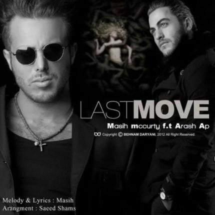 دانلود آهنگ جدید مسیح به همراهی آرش ای پی به نام Last Move