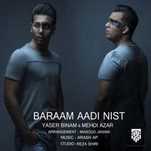 Yaser Binam Mehdi Azar Baraam Aaddi Nist 300x300 - برام عادی نیست از یاسر بینام و مهدی آذر