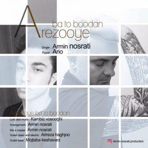 Armin Nosrati Ft. Ario Arezooye Ba To Boodan 300x300 - دانلود آهنگ جدید آرمین نصرتی به همراهی آریو به نام آرزوی با تو بودن