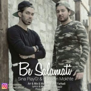 Sina PlayG Hossein Mokhte Be Salamati 300x300 - دانلود آهنگ جدید سینا PlayG به همراهی حسین مخته به نام به سلامتی