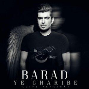 Barad Ye Gharibe live 300x300 - دانلود آهنگ جدید باراد به نام یه غریبه