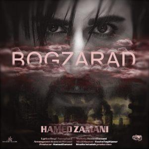 Hamed Zamani Bogzarad 300x300 - دانلود آهنگ جدید حامد زمانی به نام بگذرد