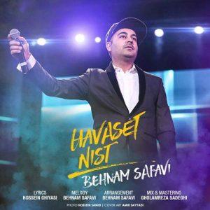 Behnam Safavi Havaset Nist 300x300 - دانلود آهنگ جدید بهنام صفوی به نام حواست نیست