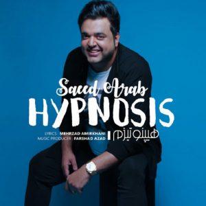 Saeed Arab Hypnosis 300x300 - دانلود آهنگ جدید سعید عرب به نام هیپنوتیزم