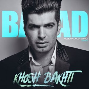 Barad Khoshbakhti 300x300 - دانلود آهنگ جدید باراد به نام خوشبختی
