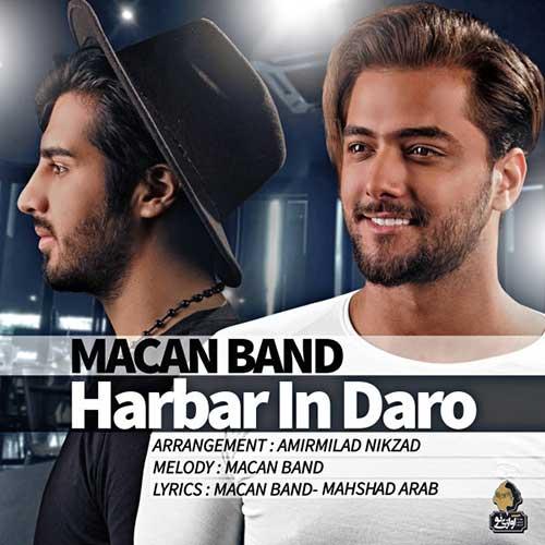 Macan Band Harbar In Daro - دانلود آهنگ جدید ماکان باند به نام هر بار این درو