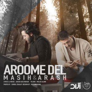 Masih Arash Ap Aroome Del 300x300 - دانلود آهنگ جدید مسیح و آرش ای پی به نام آرومه دل