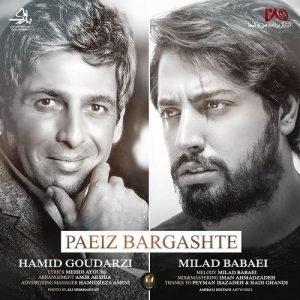 Milad Babaei Hamid Goudarzi Paeiz Bargashte 300x300 - دانلود آهنگ جدید حمید گودرزی و میلاد بابایی به نام پاییز برگشته