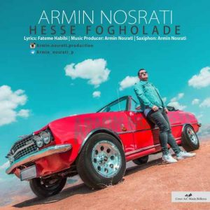 Armin Nosrati Hesseh Fogholadeh 300x300 - دانلود آهنگ جدید آرمین نصرتی به نام حس فوق العاده
