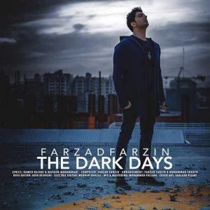 Farzad Farzin Roozhaye Tarik 300x300 - دانلود آهنگ جدید فرزاد فرزین به نام روزای تاریک