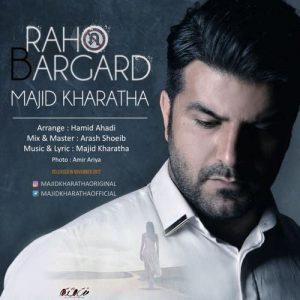 Majid Kharatha Raho Bargard 300x300 - دانلود آهنگ جدید مجید خراطها به نام راهو برگرد