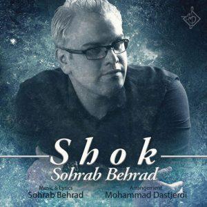 Sohrab Behrad Shok 300x300 - دانلود آهنگ جدید سهراب بهراد به نام شوک