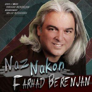 Farhad Berenjan Naz Nakon 300x300 - دانلود آهنگ جدید فرهاد برنجان به نام ناز نکن