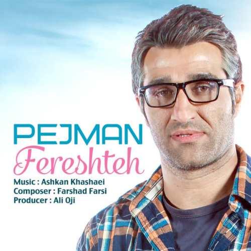 Pejman Jamshidi Fereshteh - دانلود آهنگ جدید پژمان جمشیدی به نام فرشته