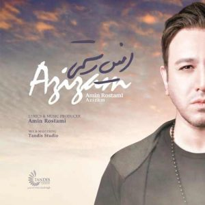 Amin Rostami Azizam 300x300 - دانلود آهنگ جدید امین رستمی به نام عزیزم