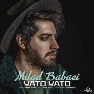 Milad Babaei Yato Yato 300x300 - دانلود آهنگ جدید میلاد بابایی به نام یاتو یاتو