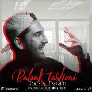 Babak Taslimi Dooset Daram 300x300 - دانلود آهنگ جدید بابک تسلیمی به نام دوست دارم