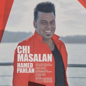 Hamed Pahlan Chi Masalan 300x300 - دانلود آهنگ جدید حامد پهلان به نام چی مثلا