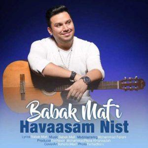 Babak Mafi Havasam Nist 300x300 - دانلود آهنگ جدید بابک مافی به نام حواسم نیست