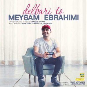 Meysam Ebrahimi Delbari To 300x300 - دانلود آهنگ جدید میثم ابراهیمی به نام دلبری تو